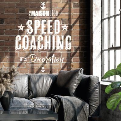 Les speed coaching déco